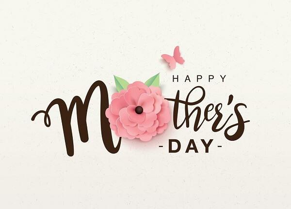 Chủ nhật thứ 2 của tháng 5 là ngày của mẹ